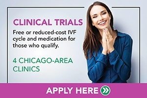Clinical IVF Trials Now Enrolling in Chicago